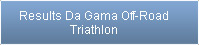 Result Da Gama Off-Road Triathlon